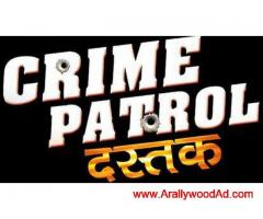 Audition for crime petrol and crime alet all age can apply