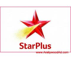 Auditions open for upcoming serial on Star Plus (FRESHERS CAN APPLY )